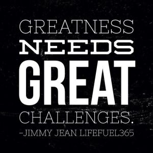 Greatness-Needs-Great-Challenges