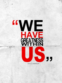 Greatness_Within_Us_by_rvpdesignz