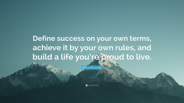 Define-success-on-your-own-terms-achieve-it-by